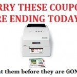 HURRY These Coupons will be ENDING TODAY!!!