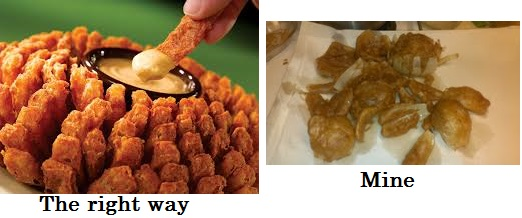 bloomin onion right and wrong
