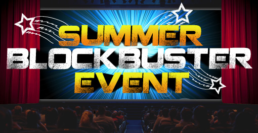 summer block buster event