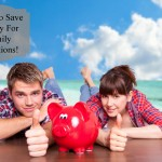 Ways to Save for a Family Vacation!
