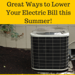 Great Ways to Lower Your Electric Bill this Summer!